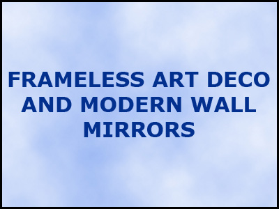 Frameless Wall Mirrors Art Deco Bathroom Kitchen